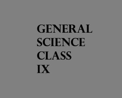 GENERAL SCIENCE IX (Urdu Medium)