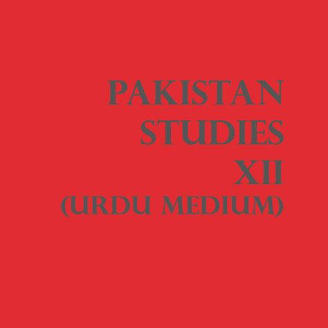 Pakistan Studies Class XII (Urdu Medium)